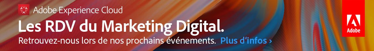 Adobe Marketing Cloud - Retrouvez-nous lors de nos prochains événements